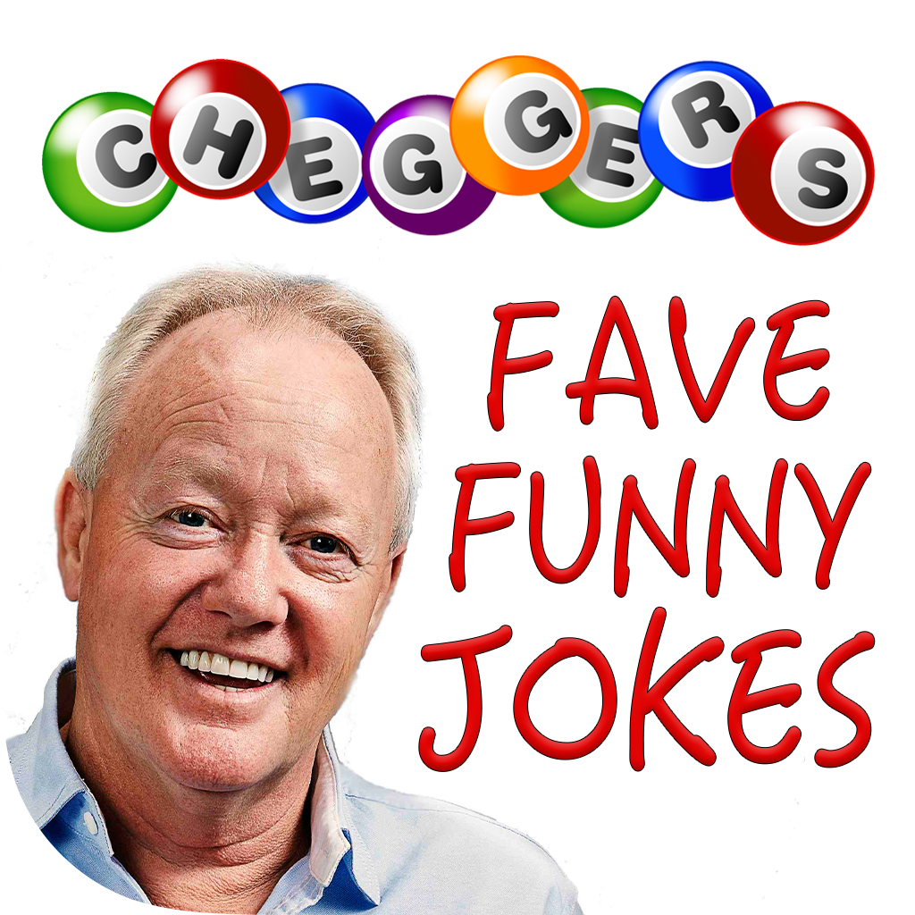 Cheggers Fave Funny Jokes